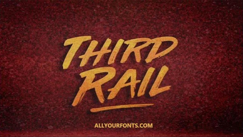 Third Rail Font Family Free Download