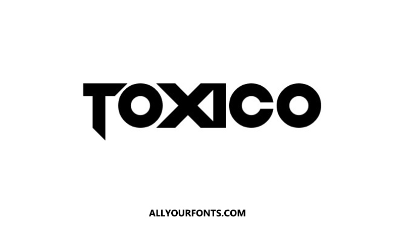 Toxico Font Family Free Download