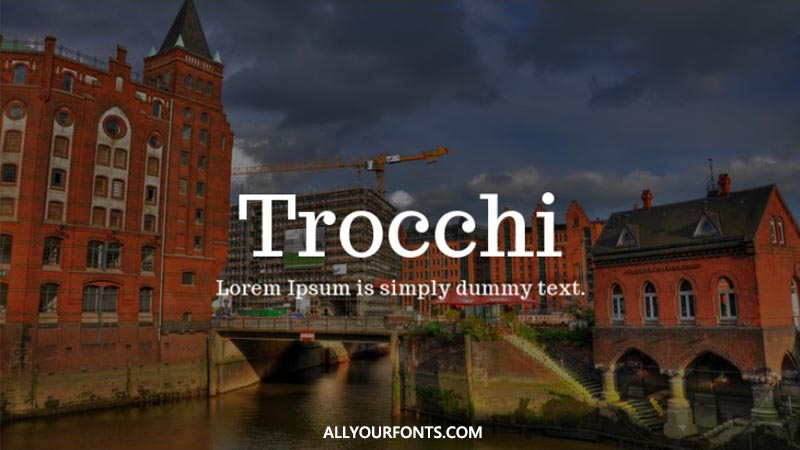 Trocchi Font Family Free Download