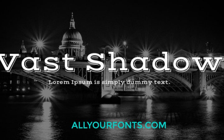 Vast Shadow Font Family Free Download Zip