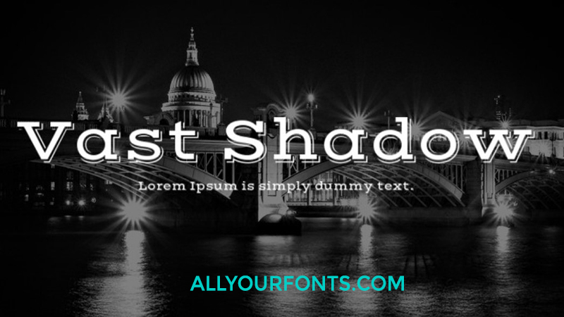 Vast Shadow Font Free Download