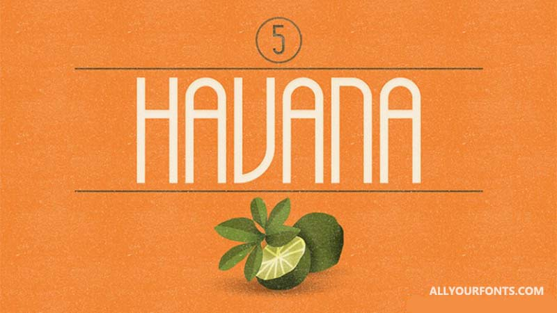 Havana Font Family Free Download