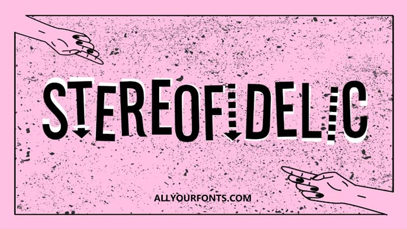 Stereofidelic Font Family Free Download