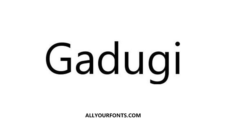 Gadugi Font Free Download - All Your Fonts