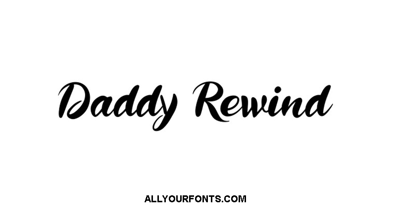 Daddy Rewind Font Family Free Download