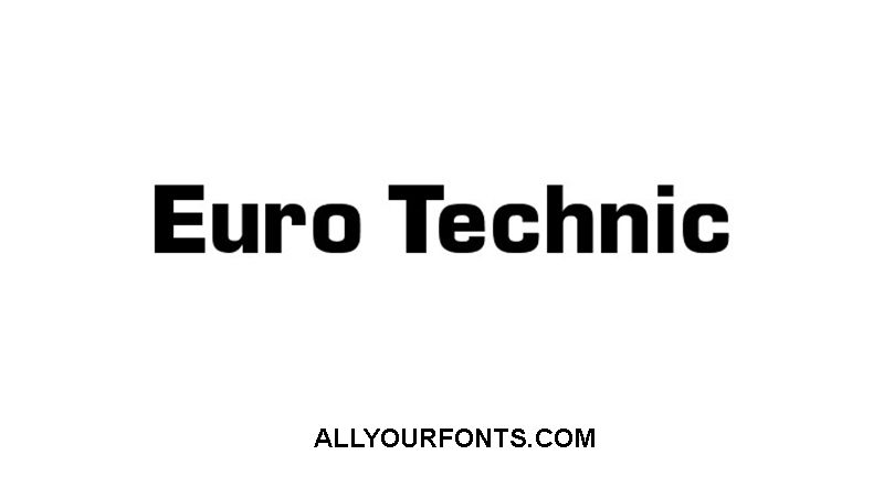 Euro Technic Font Download