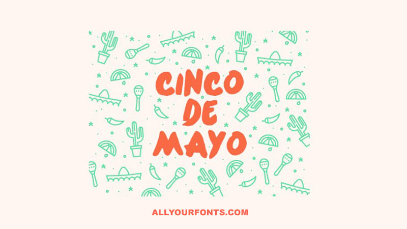 Cinco De Mayo Font Family Free Download