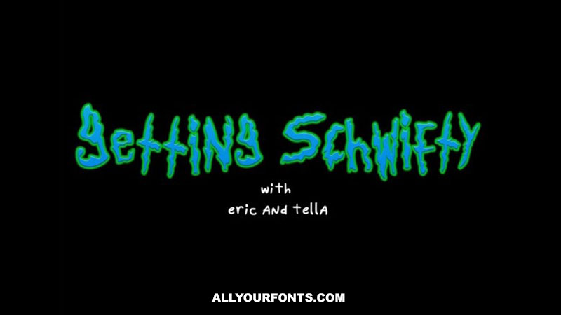 Get Schwifty Font Family Free Download