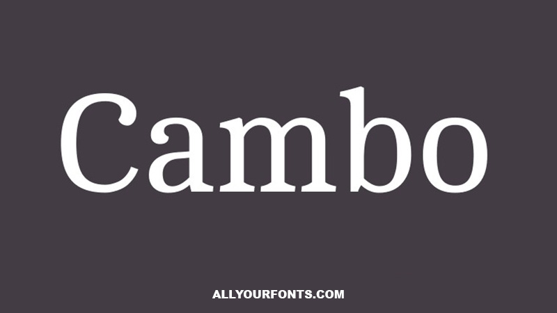 Cambo Font Family Free Download