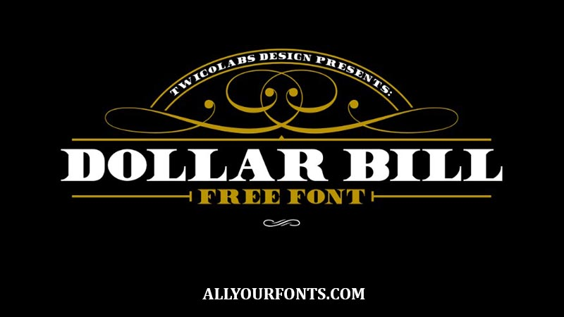 Dollar Bill Font Family Free Download