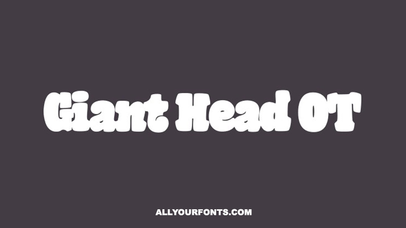 Giant Head OT Font Family Free Download