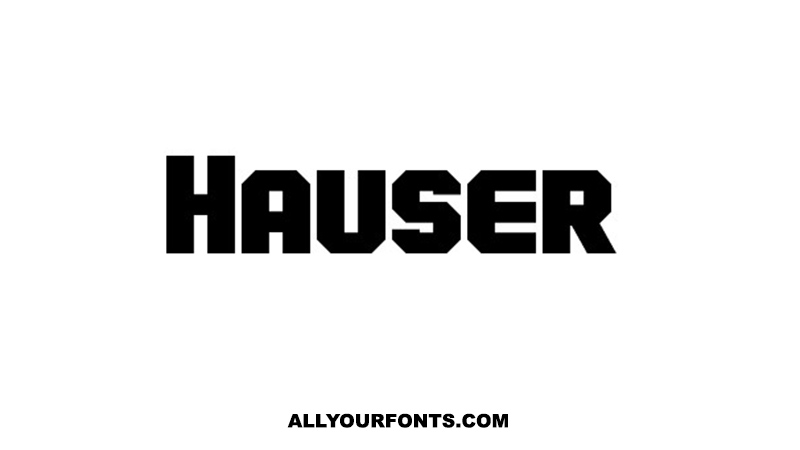 Hauser Font Family Free Download