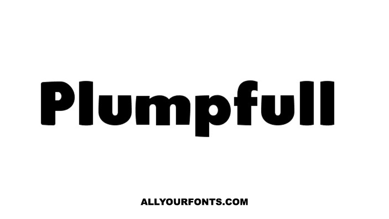 Plumpfull Font Family Free Download
