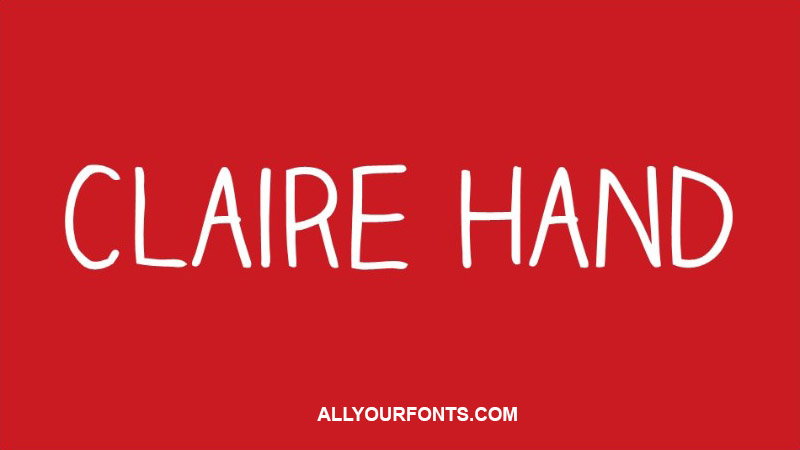 Claire Hand Font Family Free Download
