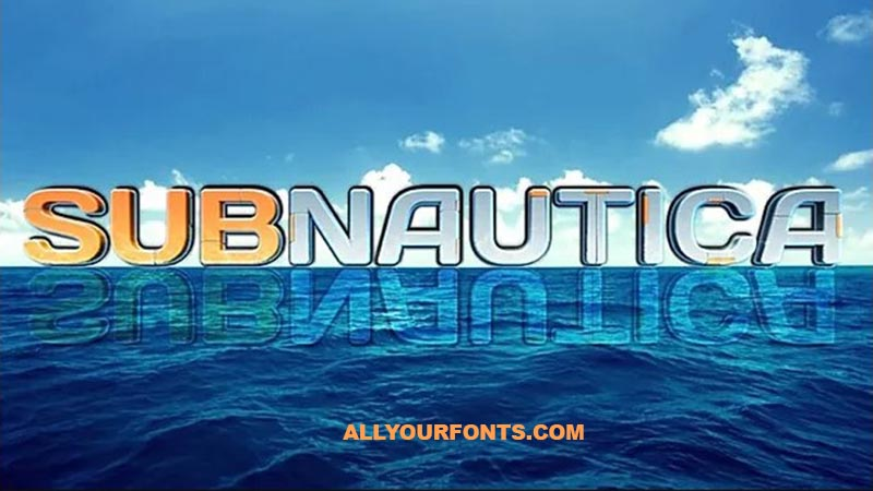 Subnautica Font Family Free Download