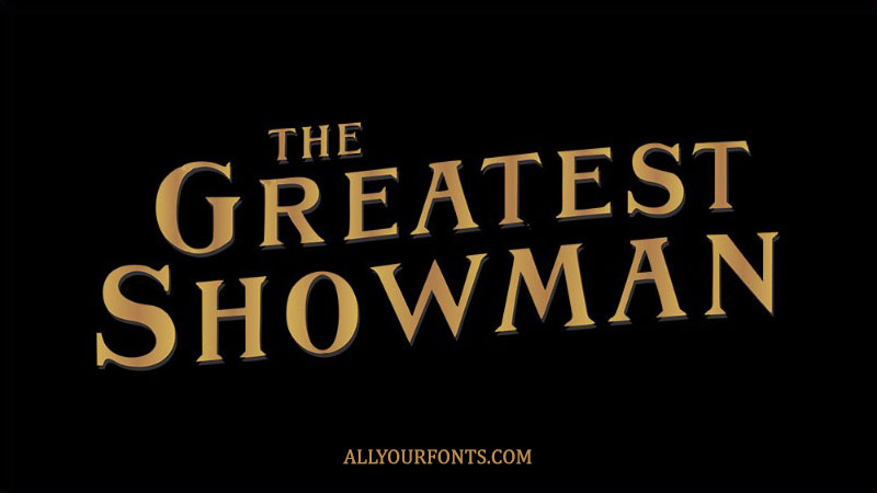 The Greatest Showman Font Family Free Download