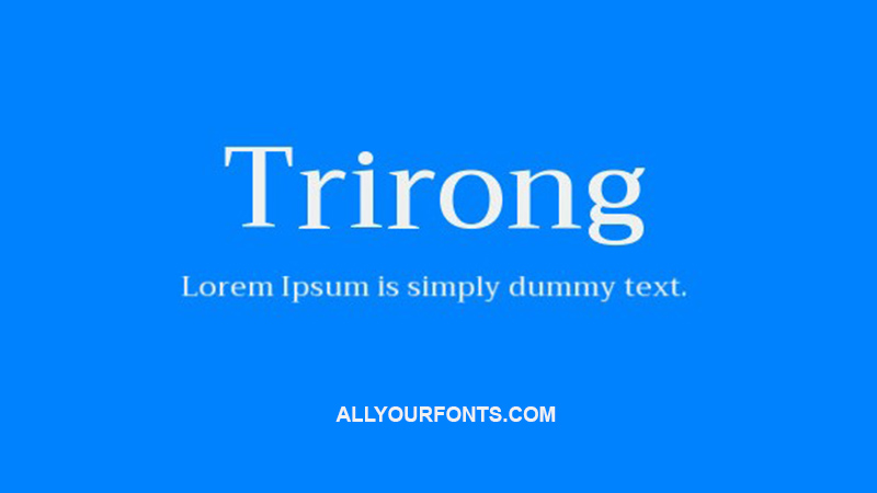 Trirong Font Family Free Download