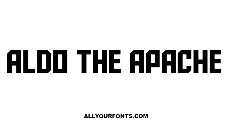 Aldo the Apache Font Free Download