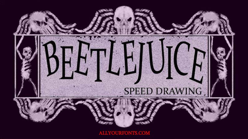 Beetlejuice Font Family Free Download