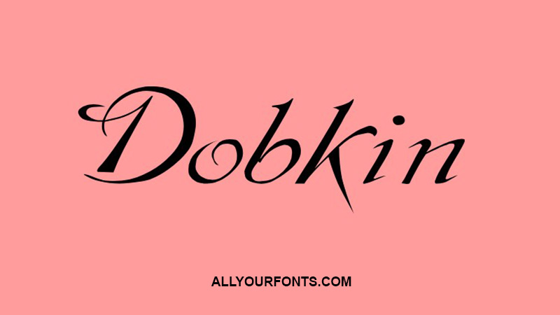 Dobkin Font Family Free Download