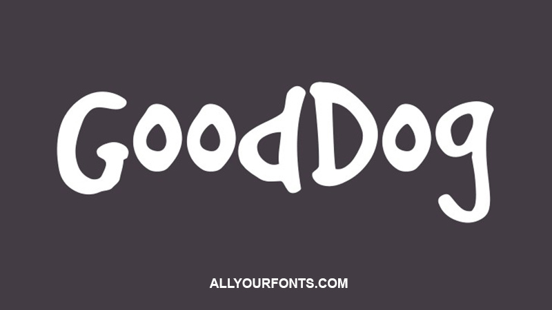 GoodDog Font Family Free Download