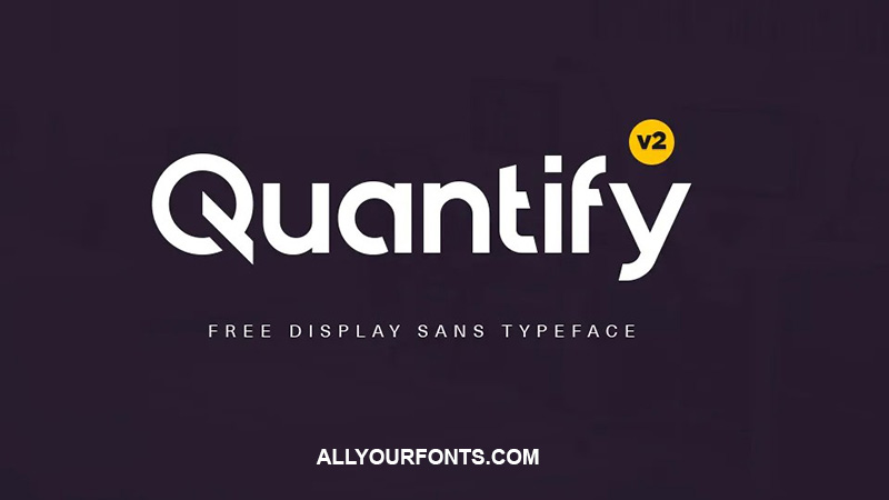 Quantify Font Family Free Download