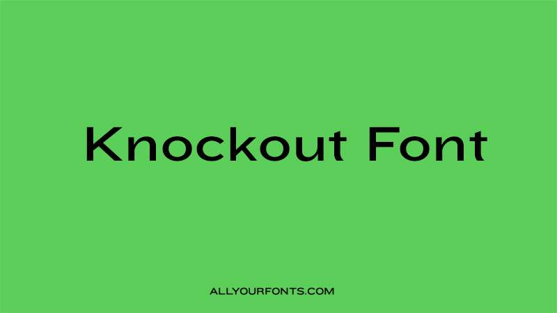 Knockout Font Family Free Download