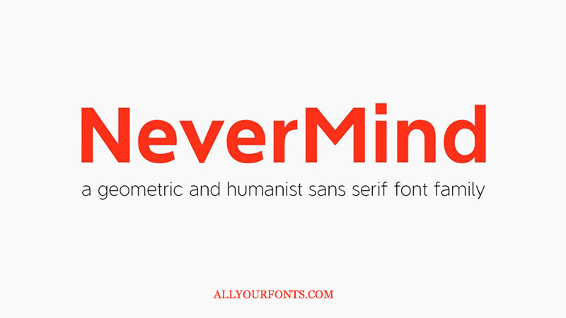 Nevermind Font Family Free Download