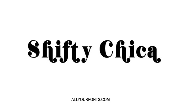 Shifty Chica Font Family Free Download