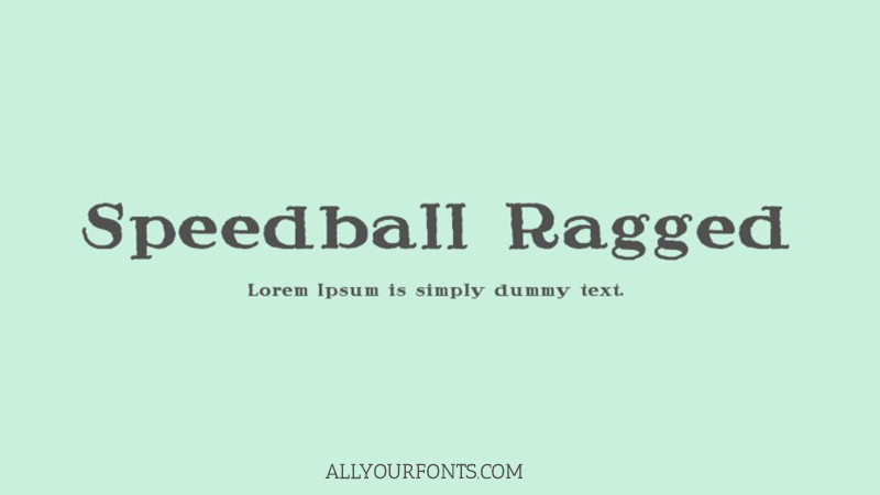 Speedball Ragged Font Family Free Download
