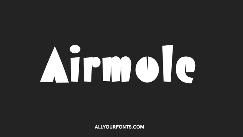 Airmole Font Family Free Download