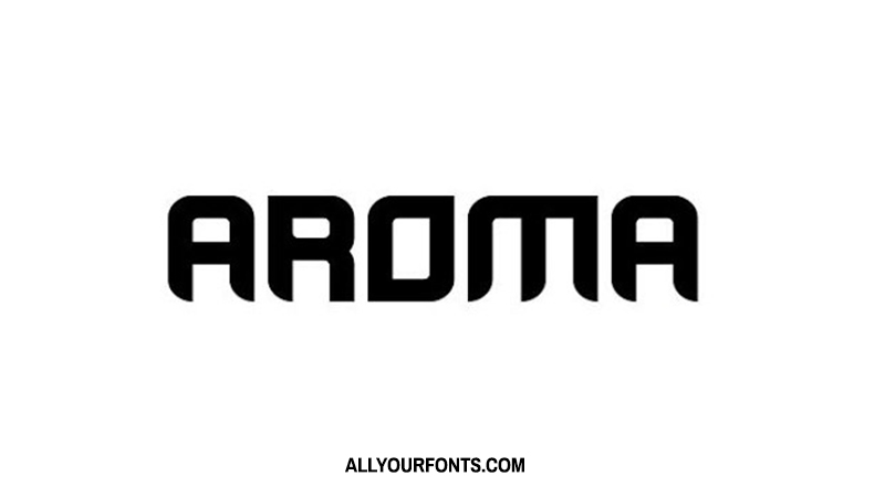 Aroma Font Family Free Download