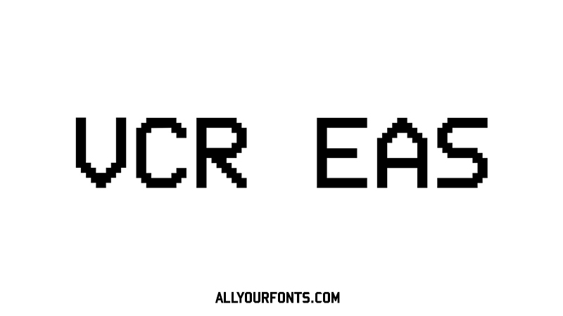 VCR EAS Font Family Free Download